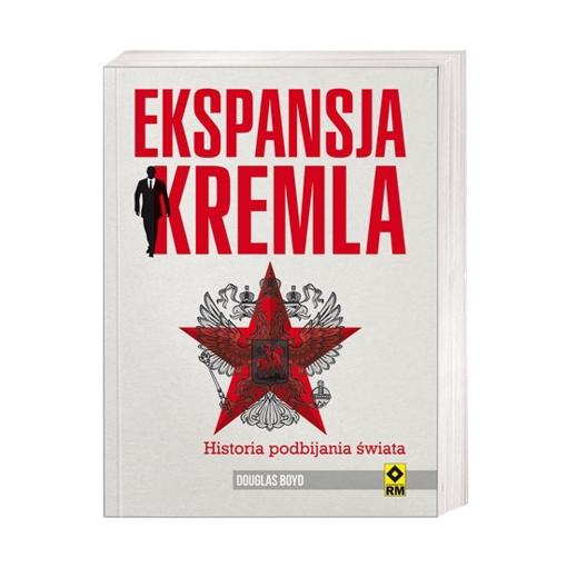 Ekspansja Kremla - Douglas Boyd : Książka