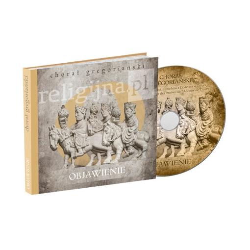 Chorał gregoriański. Objawienie - Książeczka z płytą CD