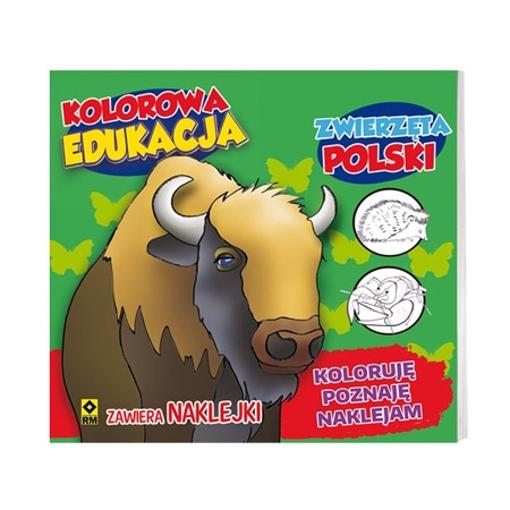 Zwierzęta Polski. Seria: Kolorowa edukacja - Kolorowanki z naklejkami